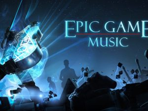 epic game music relacja