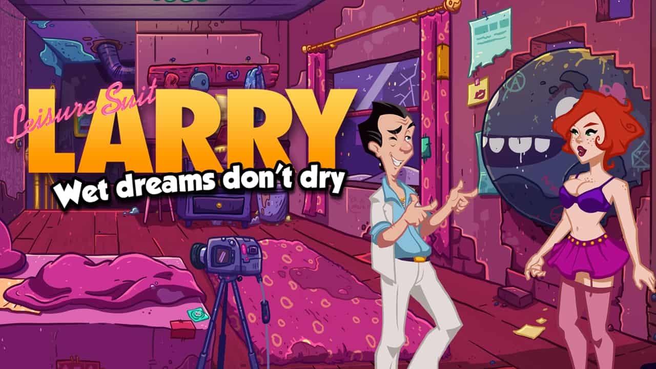 larry wet dreams don t dry