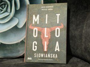 mitologia słowiańska jakub bobrowski mateusz wrona